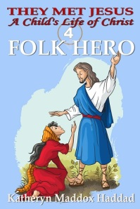 0-BOOK 4-FOLK HERO-Child'sCartoon-Medium