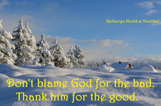 Don't blame, thank for good-med